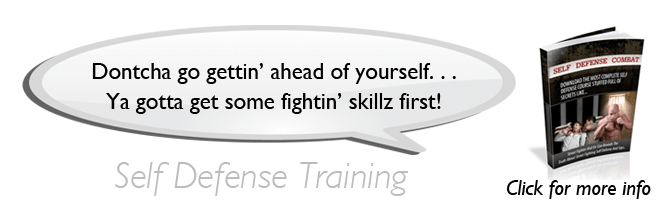 Self Defense Combat - How to street fight