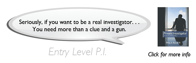 Private Investigator Entry Level: An Introduction to Conducting Private Investigations