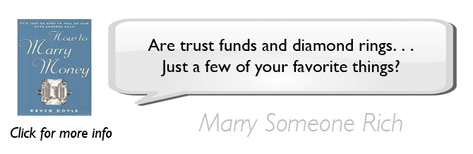 How to Marry Money