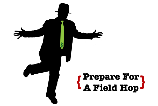 Prepare For A Field Hop
